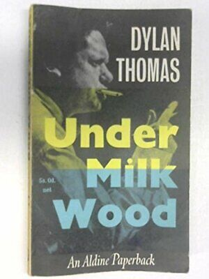 Under Milk Wood: A Play for Voices (Aldine Paperba... by Thomas, Dylan Paperback