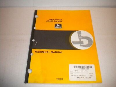 John Deere JD480 Fork Lift Service Technical Manual TM-1016