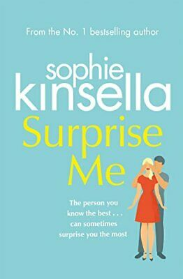 Surprise Me: The Sunday Times Number One bestseller by Kinsella, Sophie Book The