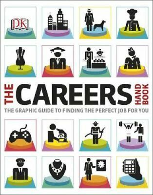 The Careers Handbook The Graphic Guide to Finding the Perfect J... 9780241006924