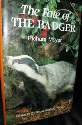 Fate of the Badger by Meyer, Richard Hardback Book The Cheap Fast Free Post
