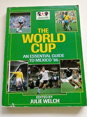 World Cup: Essential Guide to Mexico '86 by Welch, Julie Paperback Book
