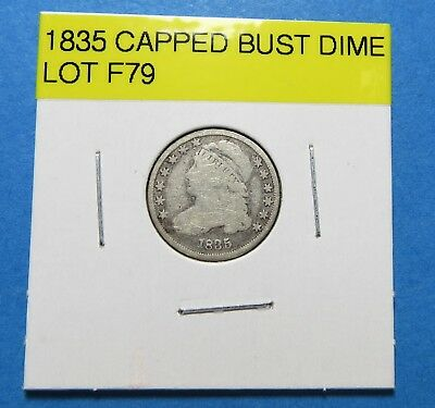 1835 BUST SILVER DIME ~ NICE ~ 183 year old ANTIQUE ~ COMBINED SHIPPING  LOT F79
