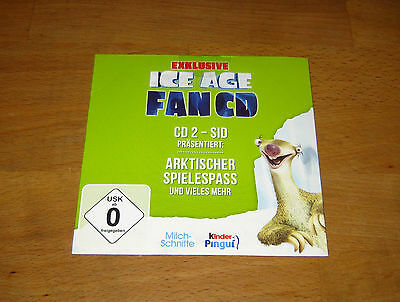 ICE AGE EXCLUSIVE FAN CD - CD2 - SID - Milch-Schnitte - Kinder Pingui - NEU