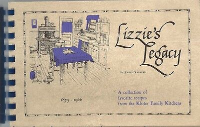 Hartford Ct * Lizzie's Legacy * Ethnic Swiss-German Cook Book * Kloter Family