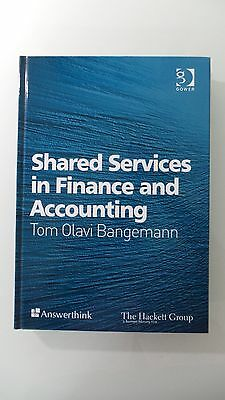 Shared Services In Finance And Accounting Tom Olavi Bangemann Hardcover Book New
