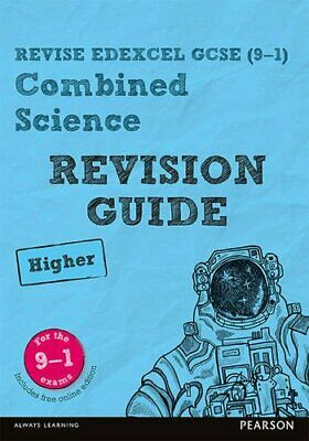 Revise Edexcel GCSE (9-1) Combined Science Higher Revision G... by O'Neill, Mike