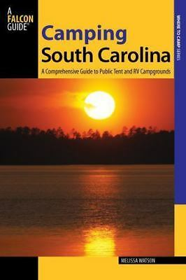 Camping South Carolina: A Comprehensive Guide To Public Tent And Rv Campgrounds