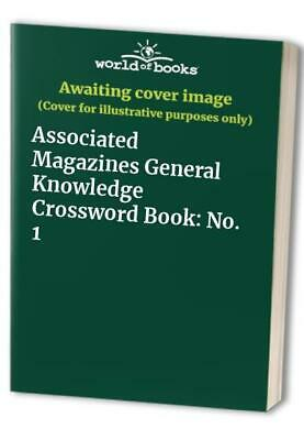 Associated Magazines General Knowledge Crossword Book: No. 1 Paperback Book The