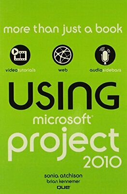 Using Microsoft Project 2010 by Kennemer, Brian Paperback Book The Cheap Fast