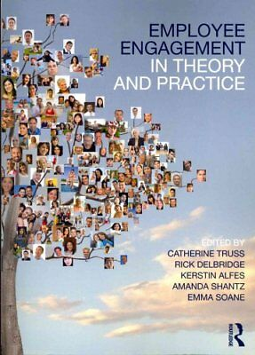 Employee Engagement in Theory and Practice by Catherine Truss 9780415657426