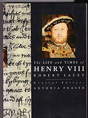 The Life and Times of Henry VIII (Kings & Queens o... by Lacey, Robert Paperback