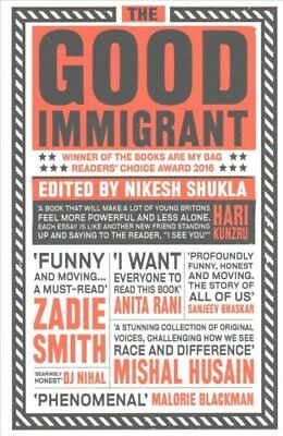 The Good Immigrant by Nikesh Shukla (Paperback, 2017)