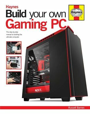 Build Your Own Gaming PC The step-by-step manual to building th... 9780857338020