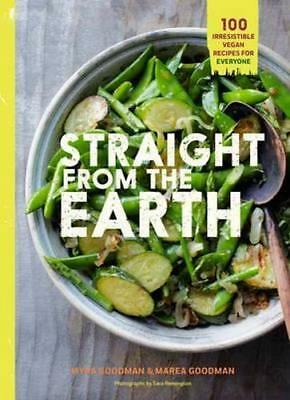 NEW Straight from the Earth By Myra Goodman Paperback Free Shipping