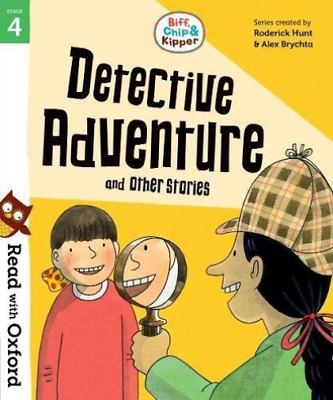 Hunt, Roderick-Read With Oxford: Stage 4: Biff, Chip And Kipper: Detect BOOK NEW