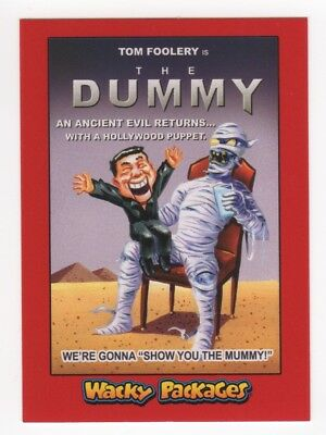 2018 Wacky Packages Go to the Movies THE DUMMY Red Border Parallel #08/10