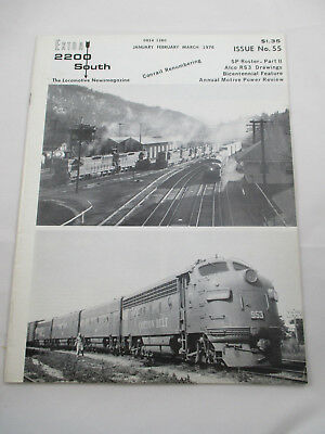 Extra 2200 South Locomotive News Magazine Issue 55  Bicentennial isssue