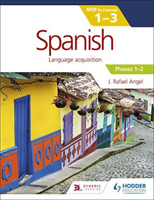 Spanish Ib Myp 1-3 Phases 1-2  BOOK NEW