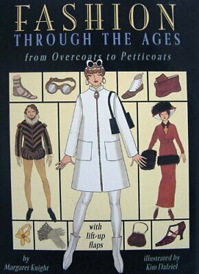 Fashion Through the Ages: From Overcoats to Petti... by Margaret Knight Hardback