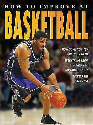 How to Improve at Basketball by Jim Drewett (Paperback) Book Key Stage 3