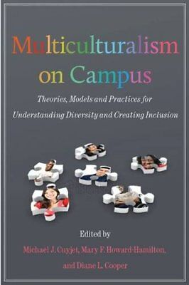 Multiculturalism on Campus: Theory, Models, and Practices for Understanding Dive
