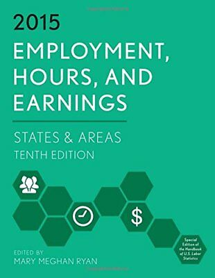 Employment, Hours, and Earnings 2015: States and Areas Copertina flessibile