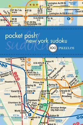 Pocket Posh New York Sudoku: 100 Puzzles by The Puzzle Society Book The Cheap