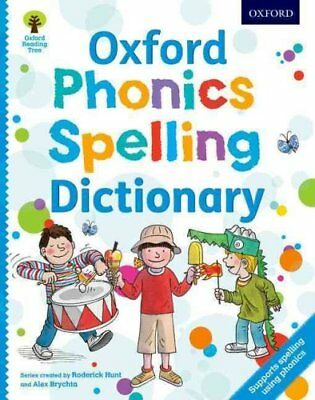 Oxford Phonics Spelling Dictionary by Roderick Hunt 9780192734136