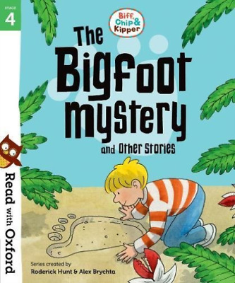 Read With Oxford: Stage 4: Biff, Chip And Kipper: Bigfoot Mystery A...  BOOK NEW