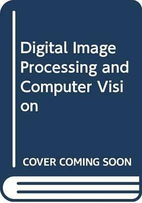 Digital Image Processing and Computer Vision by Schalkoff, Robert J. Paperback