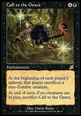 Call to the Grave ~ Scourge ~ NearMint/Excellent+ ~ Magic The Gathering