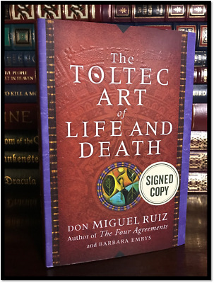 The Toltec Art of Life and Death ✎SIGNED✎ by DON MIGUEL RUIZ New Hardback 1/1