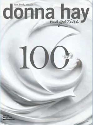 Donna Hay COLLECTORS 100th Issue AUGUST SEPTEMBER 2018 Cookbook Magazine