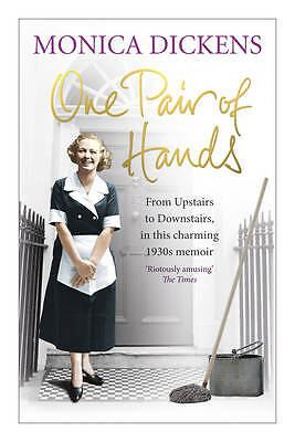 One Pair of Hands: From Upstairs to Downstairs, in this charming 1930s memoir by