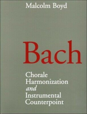 Bach: Chorale Harmonization and Instrumental Count... by Boyd, Malcolm Paperback