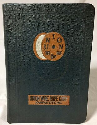 Union Wire Rope Corp. Kansas City MO. Book Fabrication Construction Pre-Formed