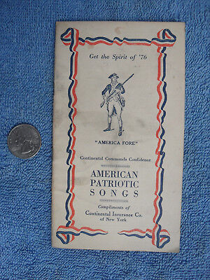 Vintage 1917 CONTINENTAL INSURANCE CO NY AMERICAN PATRIOTIC SONGS Booklet Nice