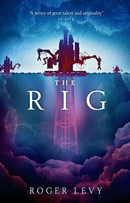 The Rig by Roger Levy Book The Cheap Fast Free Post