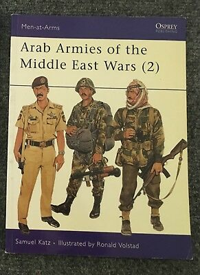 Arab Armies of the Middle East Wars Osprey Men at Arms 194 Rare Samuel Katz