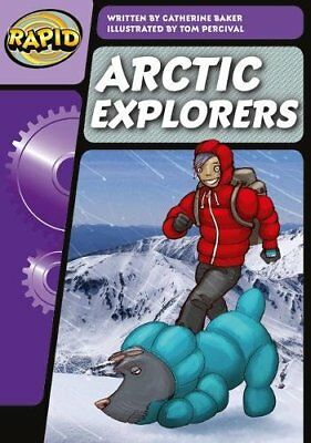 Rapid Phonics Arctic Explorers Step 3 (Fiction) by Baker, Catherine Book The