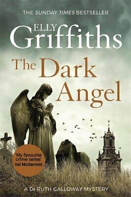 The Dark Angel: The Sunday Times Bestseller (The Dr Ruth G... by Griffiths, Elly