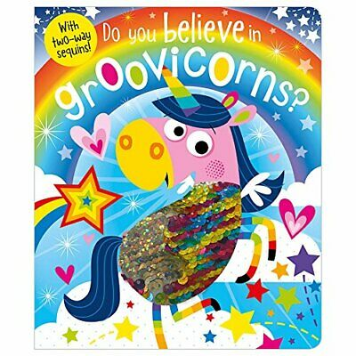 Do You Believe In Groovicorns? (two-way sequins) by Rosie Greening Book The