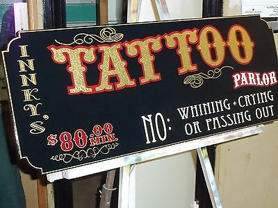 """Old Fashioned """"Tattoo Parlor"""" Sign  w/ Gold Leaf  Add Your Own Text Very Nice"""