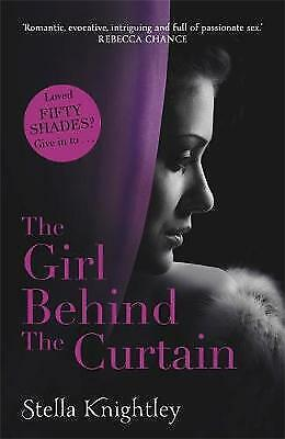 The Girl Behind the Curtain by Stella Knightley (Paperback)