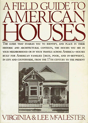 Architecture A Field Guide to American Houses 1990 Historic Context Photos McAle