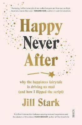 NEW Happy Never After By Jill Stark Paperback Free Shipping