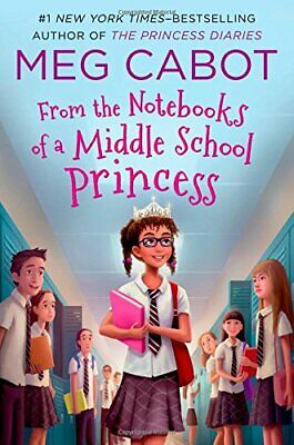 From the Notebooks of a Middle School Princess: Meg Cabot; Read... by Cabot, Meg