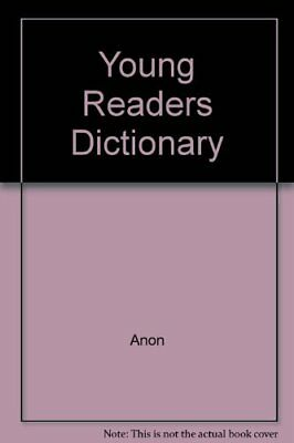 Young Readers Dictionary By Anon