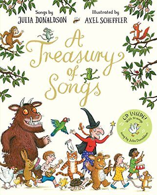 A Treasury of Songs: Book and CD Pack By Julia Donaldson, Axel Scheffler